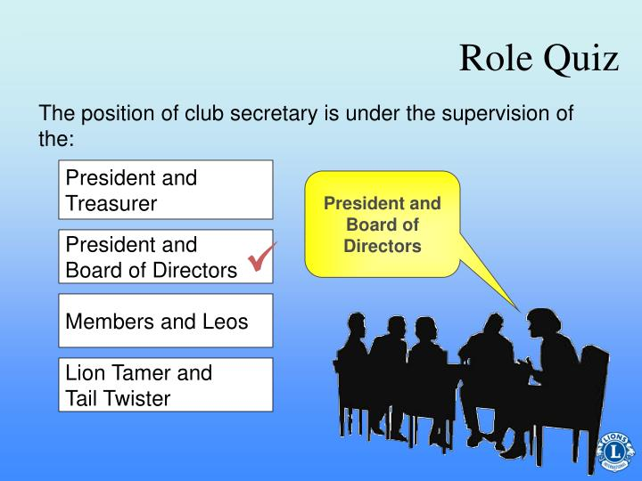 President and Board of Directors