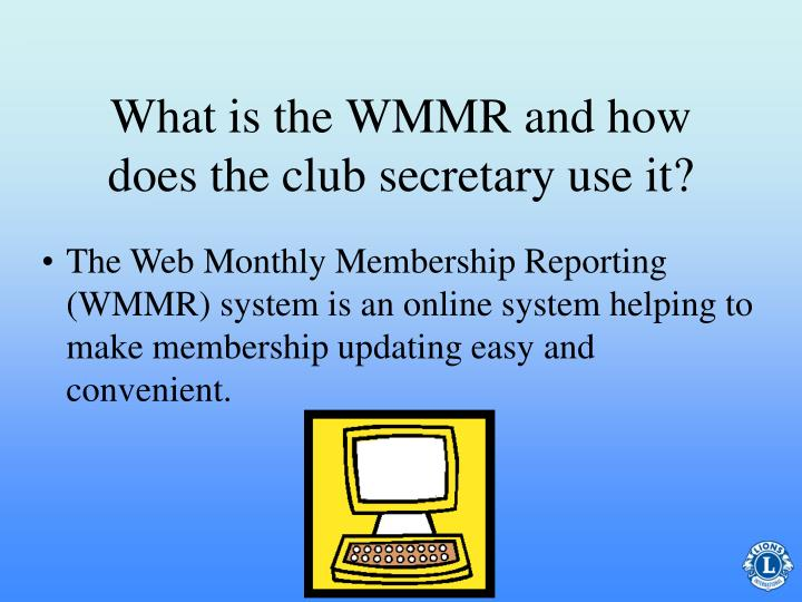 What is the WMMR and how does the club secretary use it?