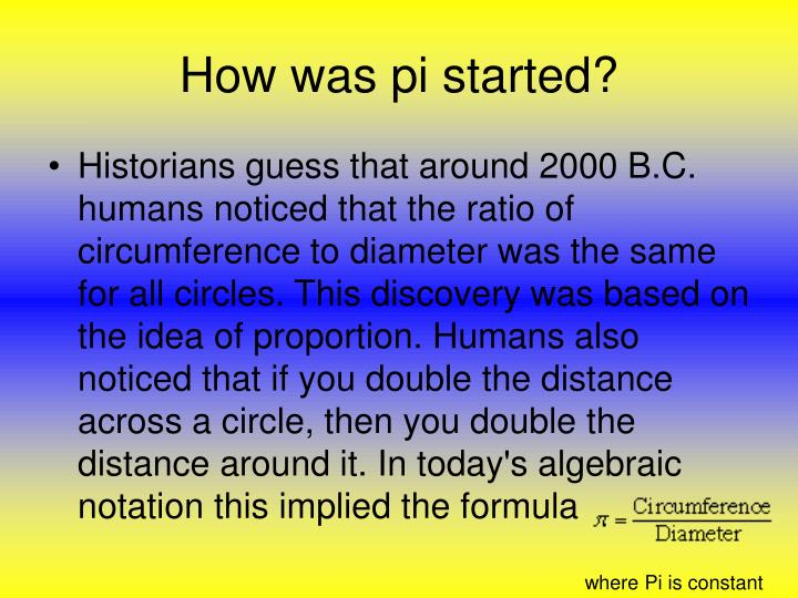 How was pi started?