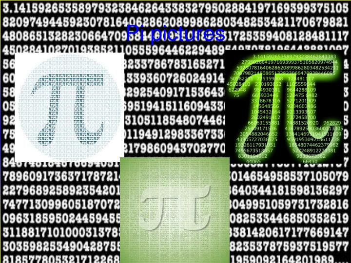 Pi pictures
