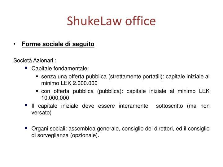 ShukeLaw office