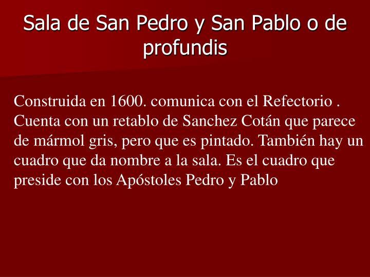 Sala de San Pedro y San Pablo o de profundis