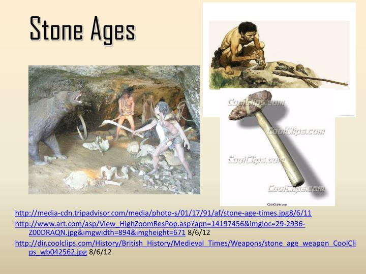 Stone Ages