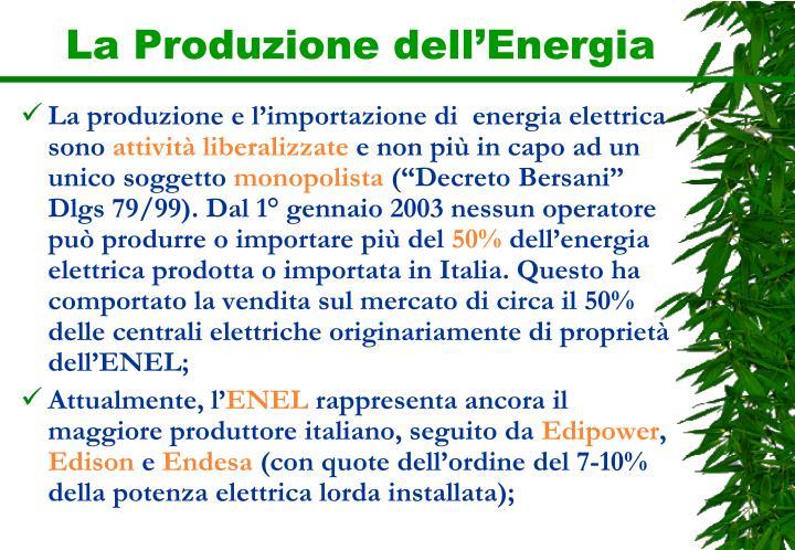 La Produzione dell'Energia