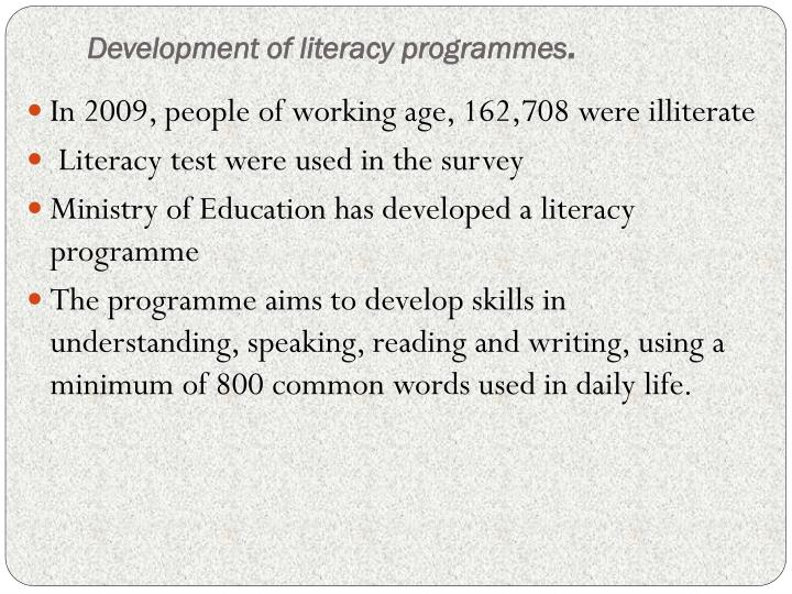 Development of literacy