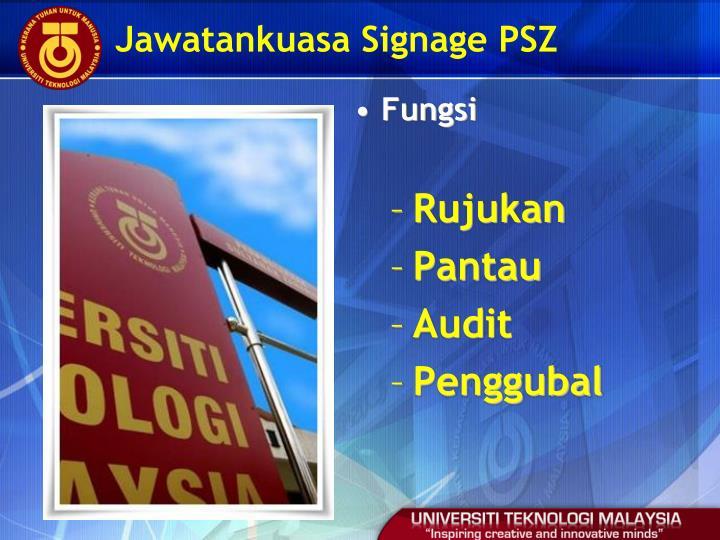 Jawatankuasa Signage PSZ