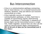 bus interconnection