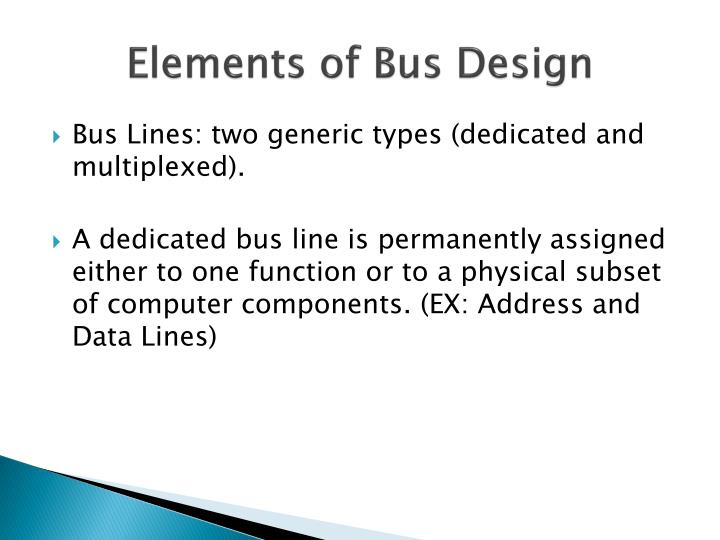 Elements of Bus Design