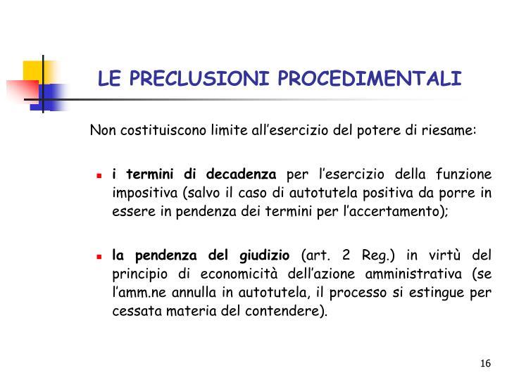 LE PRECLUSIONI PROCEDIMENTALI