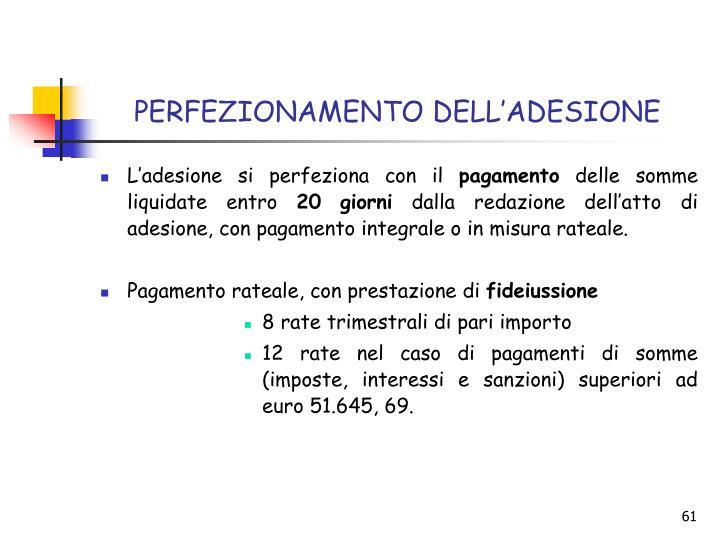 PERFEZIONAMENTO DELL'ADESIONE