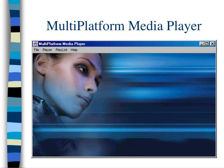 MultiPlatform Media Player