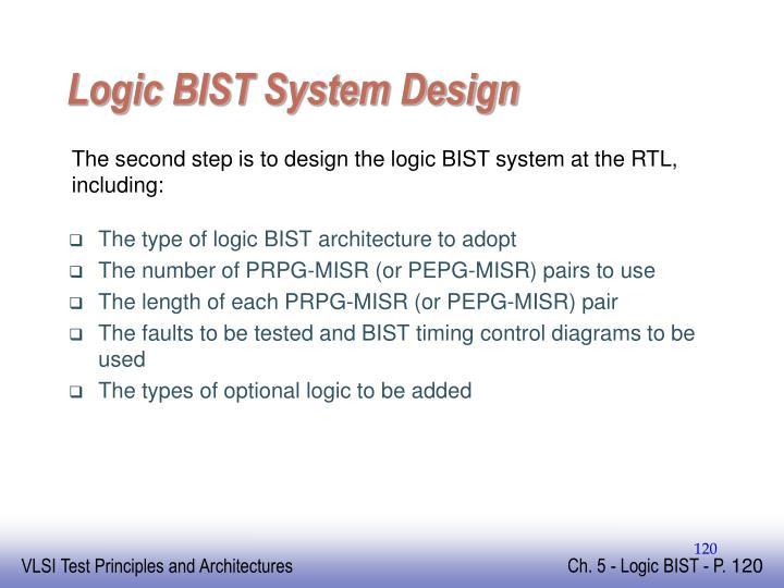Logic BIST System Design