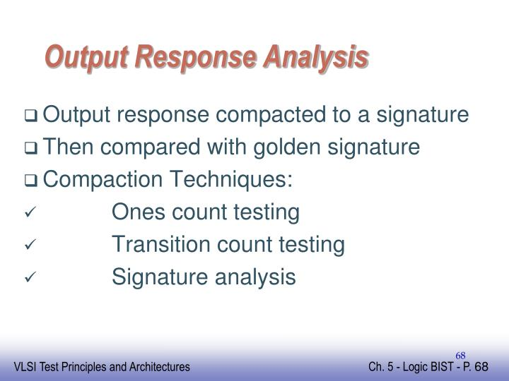 Output Response Analysis