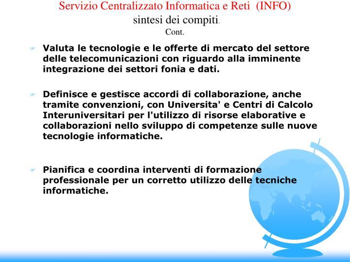 Servizio Centralizzato Informatica e Reti  (INFO)