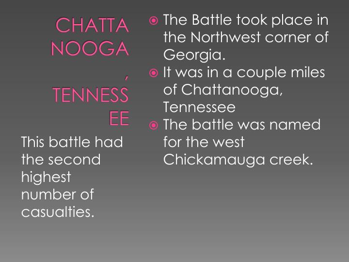 The Battle took place in the Northwest corner of Georgia.