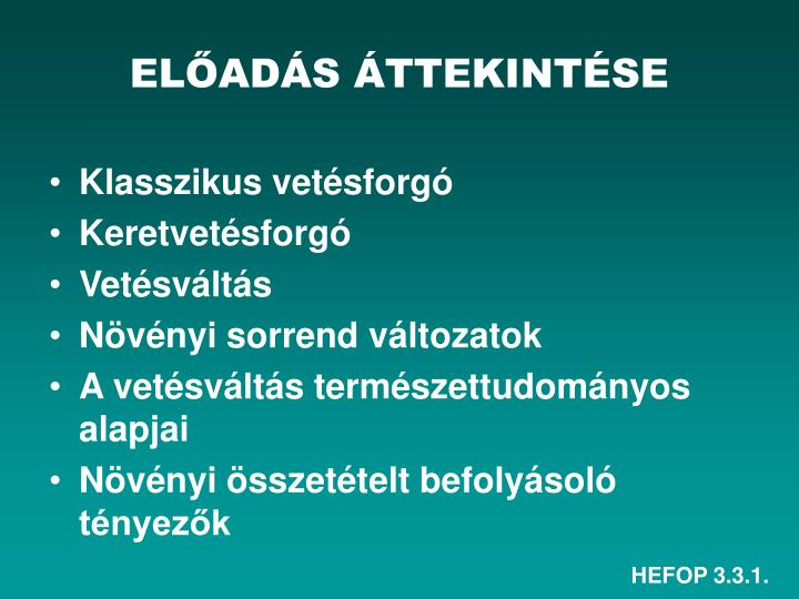 ELŐADÁS ÁTTEKINTÉSE