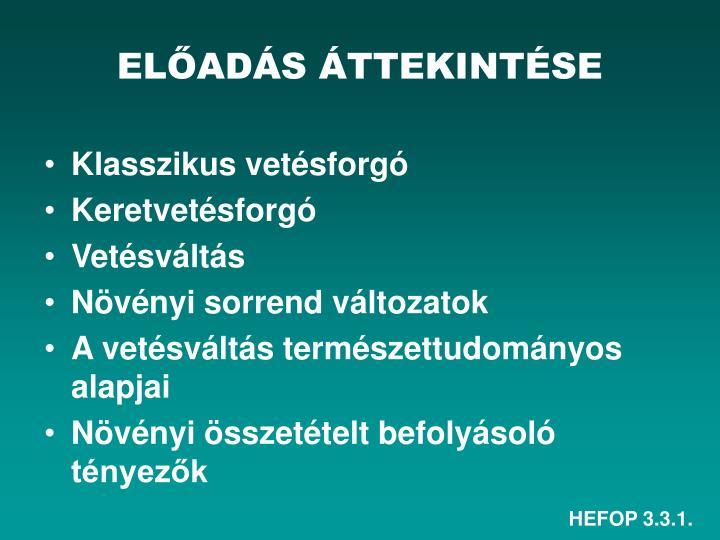ELŐADÁS ÁTTEKINTÉSE