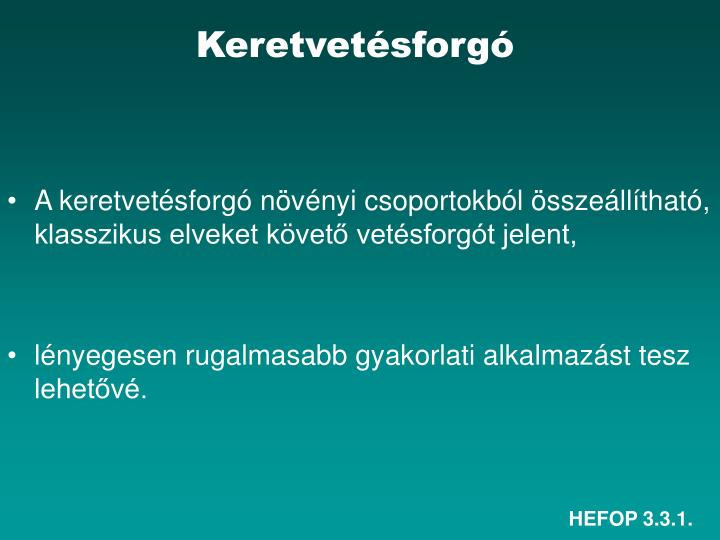 Keretvetésforgó