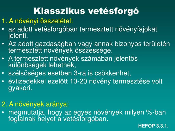 Klasszikus vetésforgó