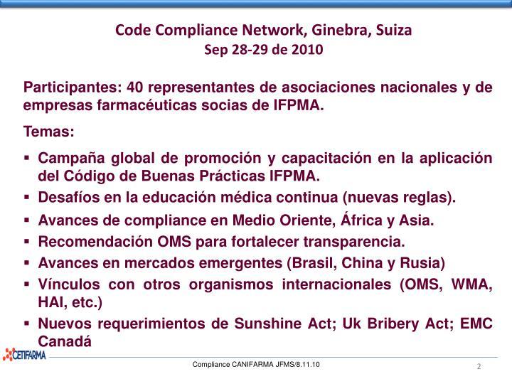 Participantes: 40 representantes de asociaciones nacionales y de empresas farmacéuticas socias de IFPMA.