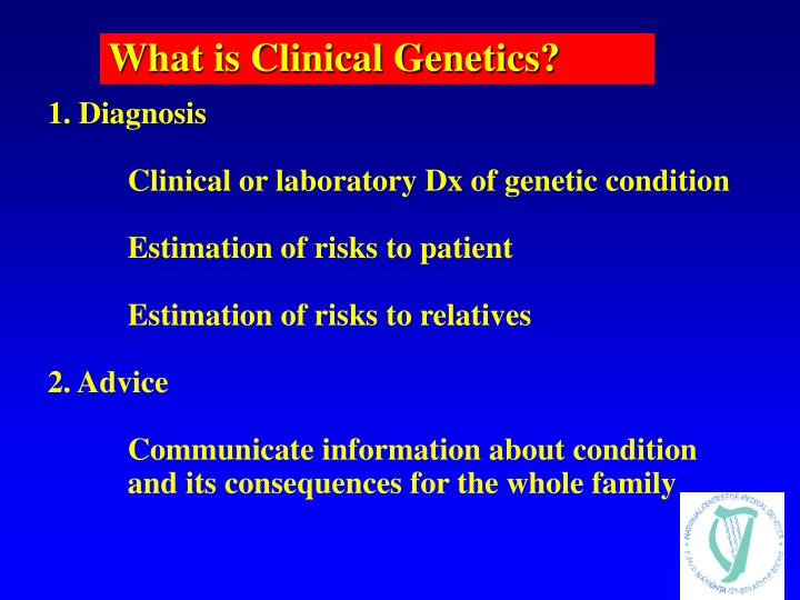What is Clinical Genetics?