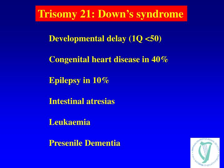 Trisomy 21: Down's syndrome