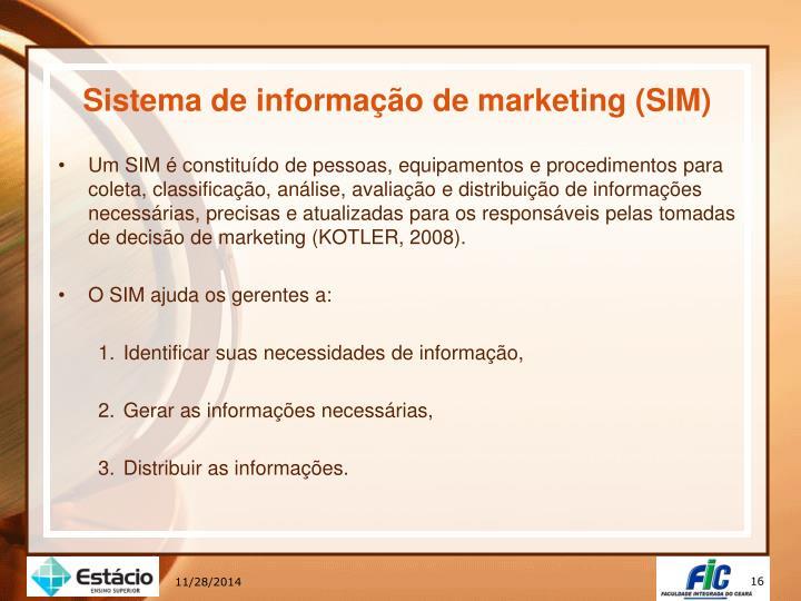 Sistema de informação de marketing (SIM)