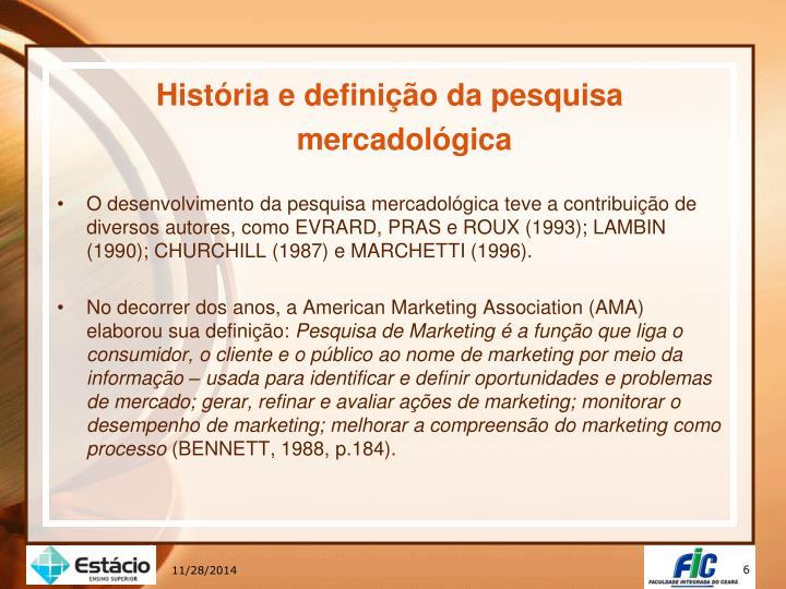 História e definição da pesquisa mercadológica