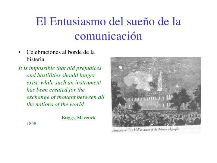 El Entusiasmo del sueño de la comunicación