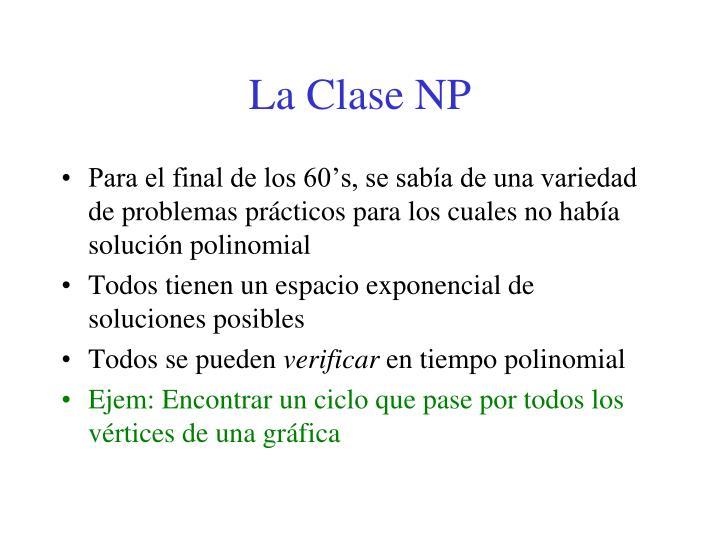 La Clase NP