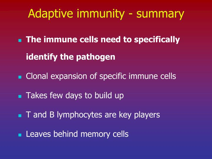 Adaptive immunity - summary