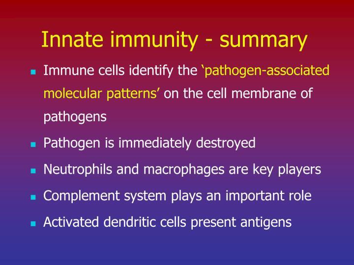 Innate immunity - summary