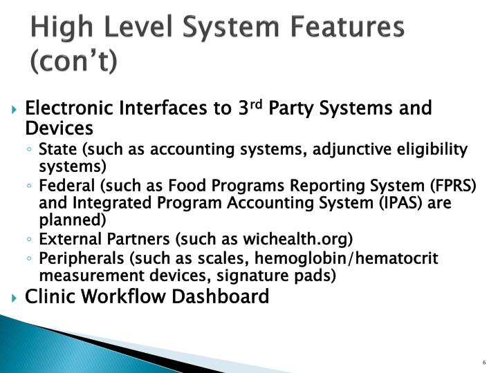 High Level System Features (