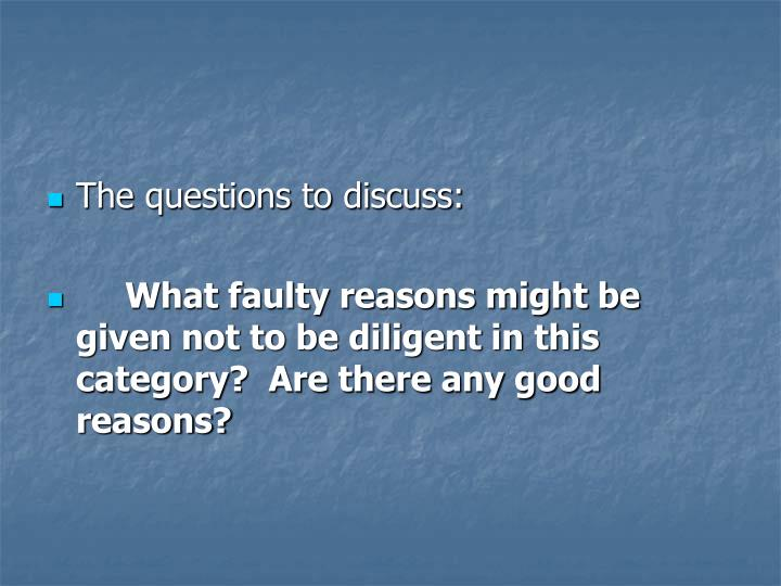 The questions to discuss: