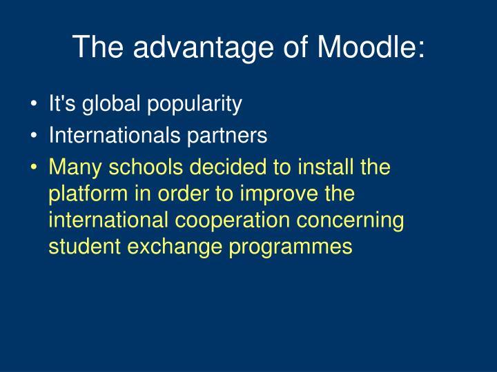 The advantage of Moodle