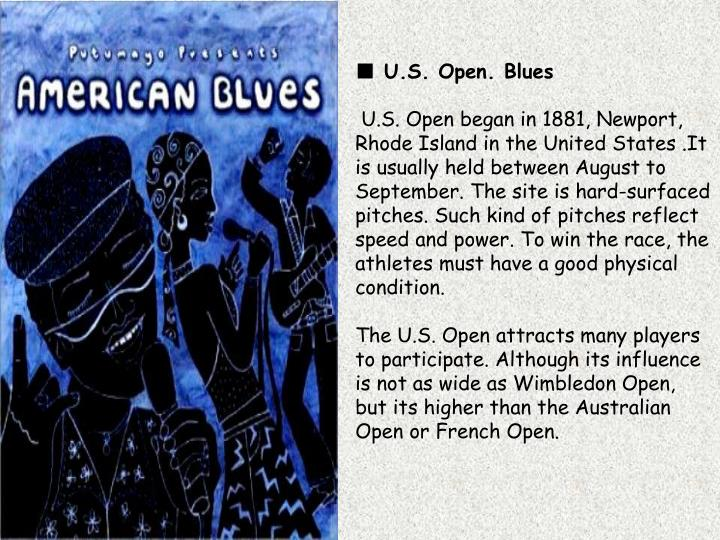 ■ U.S. Open. Blues