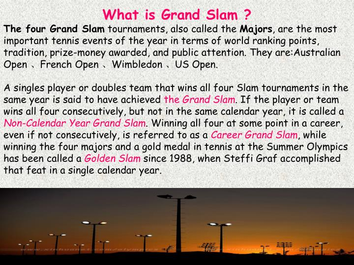 What is Grand Slam ?