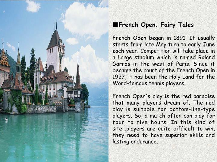 ■French Open. Fairy Tales