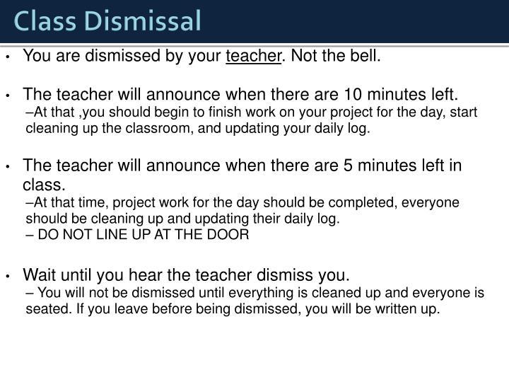 Class Dismissal