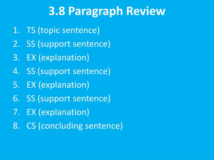 3 8 paragraph review