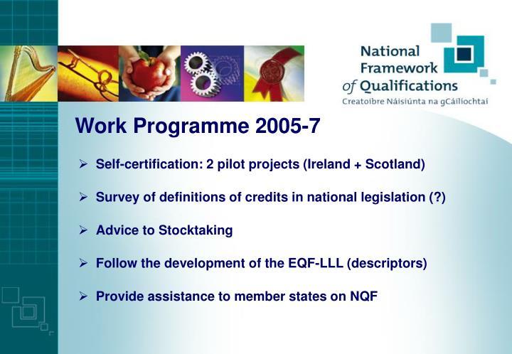 Work Programme 2005-7