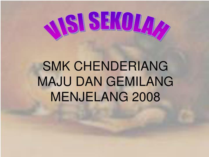 SMK CHENDERIANG