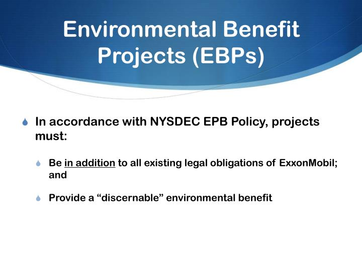 Environmental Benefit Projects (EBPs)