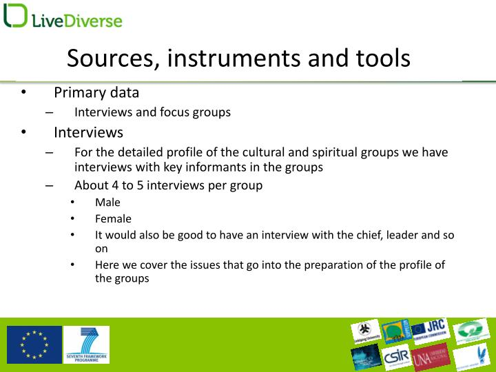 Sources, instruments and tools