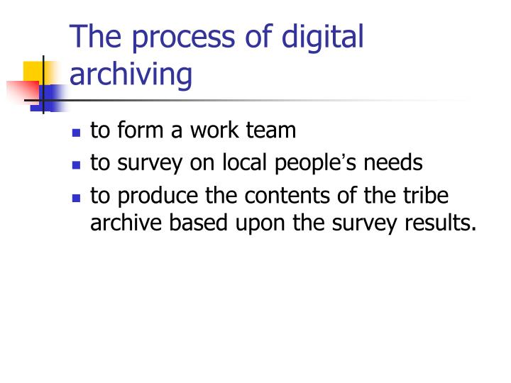 The process of digital archiving