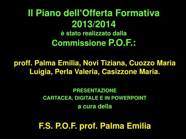 Il Piano dell'Offerta Formativa 2013/2014
