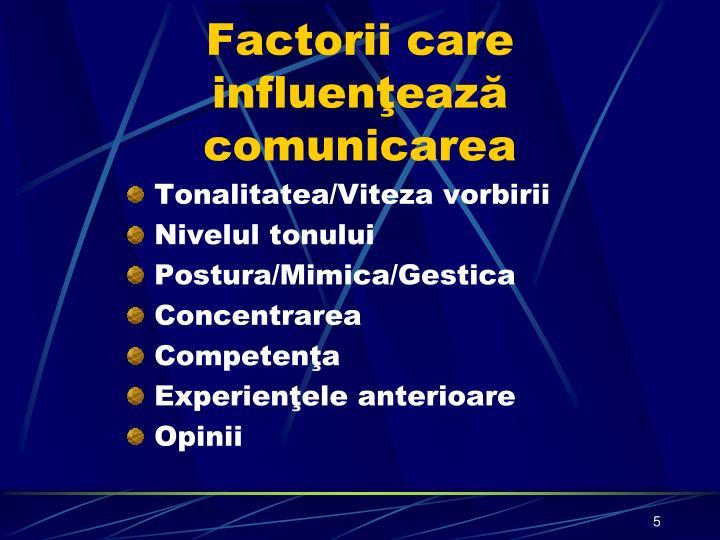 Factorii care influenţează
