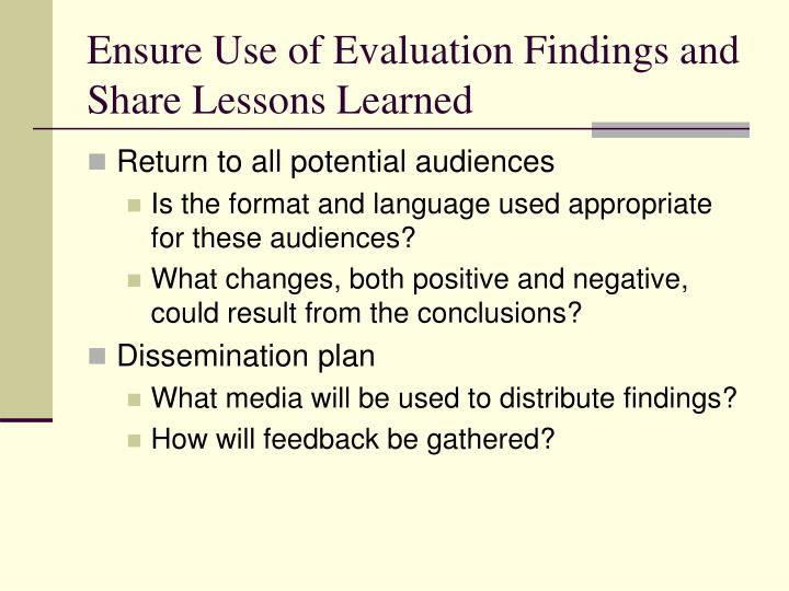 Ensure Use of Evaluation Findings and Share Lessons Learned