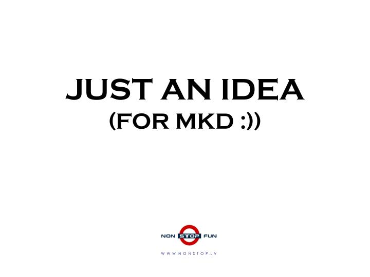 Just an idea for mkd