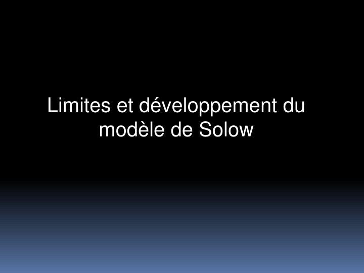 Limites et dveloppement du modle de Solow